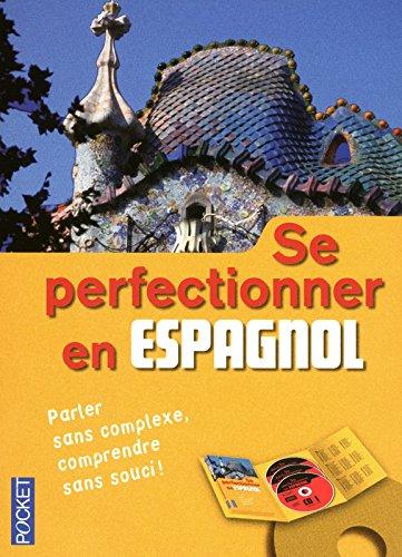 Coffret Se perfectionner en espagnol (livre + 3 CD)
