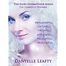 The Fairy Godmother Series: The Complete Dilemma (The Fairy Godmother Dilemma) (English Edition)