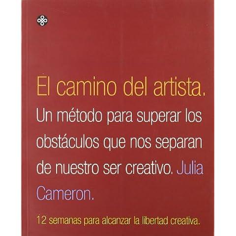 El Camino Del Artista (Spanish Edition) by Julia Cameron (2001-08-01)