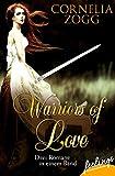 Warriors of Love 1-3: Drei Romane in einem Band