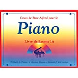 Alfred's Basic Piano Course Lesson Book, Bk 1a: French Language Edition (Alfred's Basic Piano Library)