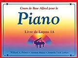 cours de base alfred pour le piano livre de lecons 1a niveau preparatoire