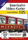 Eisenbahn Video-Kurier 135 - 100 Jahre Mitropa [Alemania] [DVD]