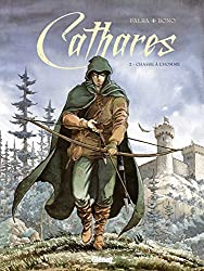 Cathares - Tome 02: Chasse à l'homme