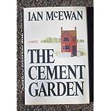 The Cement Garden by Ian McEwan (1978-11-15)