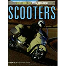 Scooters: Everything You Need to Know by Pixel Pete (2006-02-04)