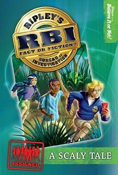 ripley-s-rbi-01-scaly-tale