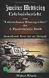 Zweiter Weltkrieg Erlebnisbericht vom Unternehmen Wintergewitter der 4. Panzerarmee Hoth - Entsatzoffensive Winter 1942 vor Stalingrad - Walter Mönch