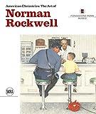 American chronicles: the art of Norman Rockwell. Ediz. italiana