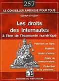 Telecharger Livres Les droits des internautes a l ere de l economie numerique Paiement en ligne Publicite Droits d auteur Droits du consommateur Protection de la personne (PDF,EPUB,MOBI) gratuits en Francaise