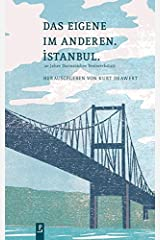 Das Eigene im Anderen. Istanbul.: 20 Jahre Darmstädter Textwerkstatt Taschenbuch