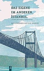 Das Eigene im Anderen. Istanbul.: 20 Jahre Darmstädter Textwerkstatt