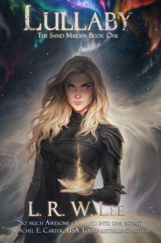 Lullaby: New Adult Epic Fantasy Romance with Young Adult Appeal: Volume 1 (The Sand Maiden)