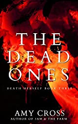 The Dead Ones (Death Herself Book 3) (English Edition)