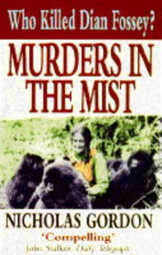 Murders In The Mist: Who Killed Dian Fossey?