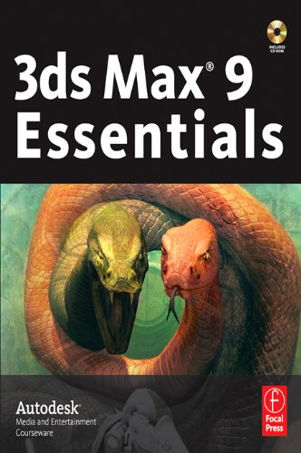 3ds Max 9 Essentials: Autodesk Media and Entertainment Courseware (English Edition)