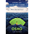 Living on Your Own Terms: What Is Real Rebellion? (Osho Life Essentials)