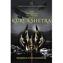 The Aryavarta Chronicles Book 3: Kurukshetra