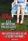 À la recherche d'Alice Love par Moriarty