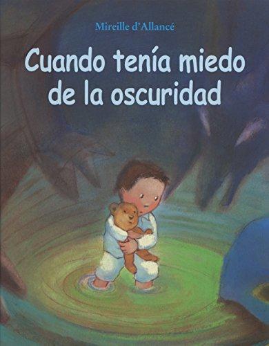 CUANDO TENIA MIEDO A LA OSCURIDAD (CES) por ALLANCÉ