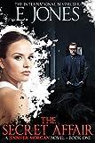 The Secret Affair (Jennifer Morgan # 1) by Ethan Jones