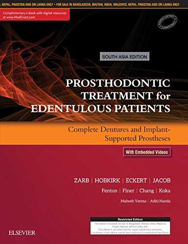 Prosthodontic Treatment for Edentulous Patients: Complete Dentures and Implant-Supported Prostheses - EBK: 1st South Asia Edition