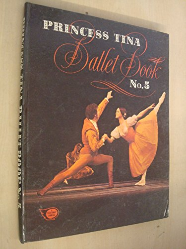 'Princess Tina' ballet book. 5