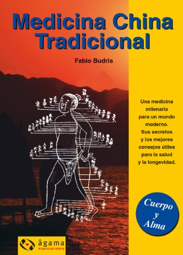 Medicina china (Cuerpo Y Alma / Body and Soul) por Fabio Budris