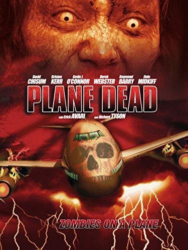 Plane Dead - Flight of the Living Dead
