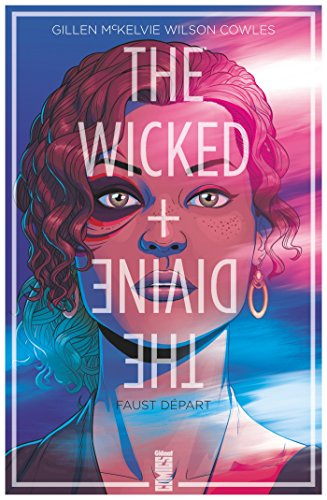 The Wicked + The Divine - Tome 01 : Faust départ par Kieron Gillen