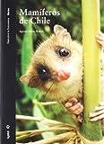 Mamíferos de Chile (Descubrir la Naturaleza)