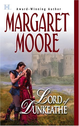 Lord of Dunkeathe (Brothers-in-Arms, Book 2) (Harlequin Super Historical Romance)