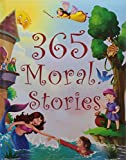 365 Moral Stories contain stories which teach moral values and good manners to children. It contains stories which tells them the advantage of good behaviour and initiates good habits and values in them.