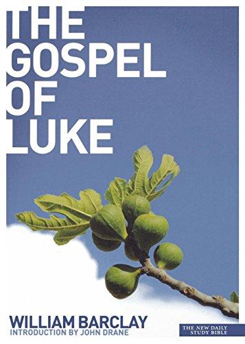 Gospel of Luke (Daily Study Bible)