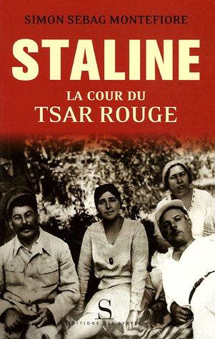 Staline : La cour du Tsar rouge