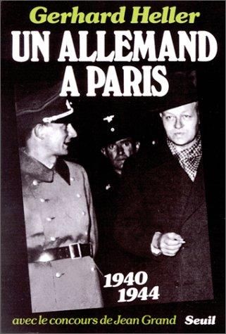 Un allemand à Paris par Gerhard Heller
