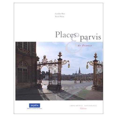 PLACES & PARVIS DE FRANCE