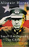 Front cover for the book Small Earthquake in Chile by Alistair Horne