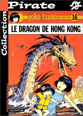 BD Pirate : Yoko Tsuno, tome 16 : le dragon de Honk-Kong