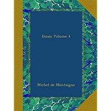Essais Volume 4