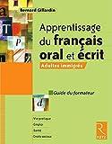 Apprentissage du français oral et écrit...