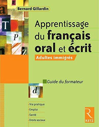 Apprentissage du français oral et écrit
