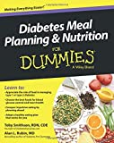 Diabetes Meal Planning & Nutrition FD (For Dummies)