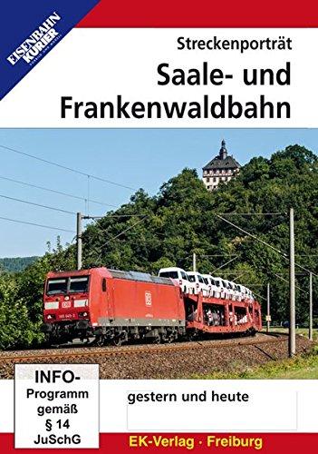 Streckenporträt Saale- und Frankenwaldbahn