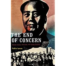 The End of Concern: Maoist China, Activism, and Asian Studies