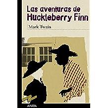 Las aventuras de Huckleberry Finn (Clásicos - Tus Libros-Selección)