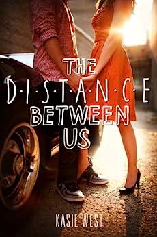 The Distance Between Us di [West, Kasie]