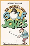The World's Best Golf Jokes (World's best jokes)