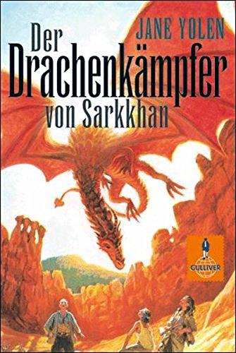 Der Drachenkämpfer von Sarkkhan.  Die Drachen-Trilogie im Sammelband. Drachenblut - Herzblut - Die Drachenbotschaft (Drache Jane)