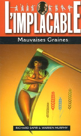 L'Implacable, Tome 21 : Mauvaises Graines
